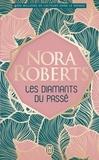 Nora Roberts - Les diamants du passé.