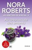 Nora Roberts - Les héritiers de Sorcha Tome 3 : Au crépuscule des amants.