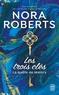 Nora Roberts - Les trois clés Tome 1 : La quête de Malory.