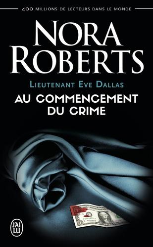 Nora Roberts - Lieutenant Eve Dallas Tome 1 : .