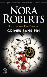 Nora Roberts - Lieutenant Eve Dallas Tome 24.5 : L'éternité du crime.