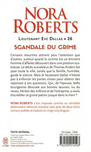 Lieutenant Eve Dallas Tome 26 Scandale du crime