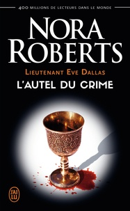 Lieutenant Eve Dallas Tome 27 - Nora Roberts | Showmesound.org
