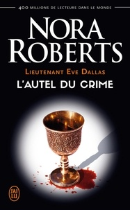 Téléchargement d'ebooks Google Android Lieutenant Eve Dallas Tome 27 (French Edition) par Nora Roberts