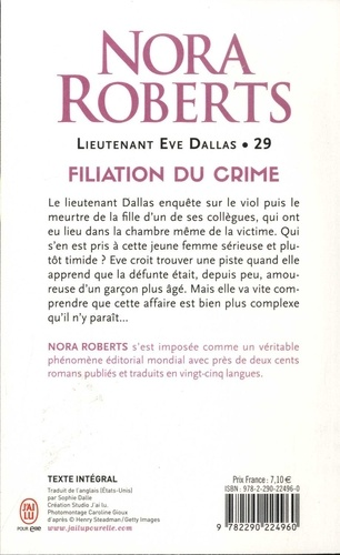 Lieutenant Eve Dallas Tome 29 Filiation du crime