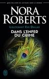 Nora Roberts et Laurence Murphy - Lieutenant Eve Dallas (Tome 33,5) - Dans l'enfer du crime.