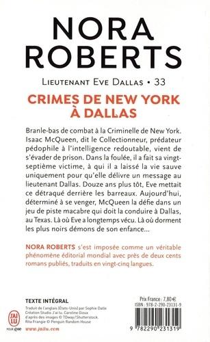 Lieutenant Eve Dallas Tome 33 Crimes de New York à Dallas