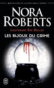Nora Roberts - Lieutenant Eve Dallas Tome 7 : Les bijoux du crime.