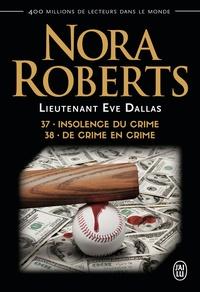Livre audio téléchargement gratuit pour mp3 Lieutenant Eve Dallas Tomes 37 et 38 par Nora Roberts 9782290207116 RTF ePub (French Edition)