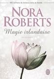 Nora Roberts - Magie irlandaise Intégrale : .