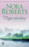 Nora Roberts - Magie irlandaise Tome 1 : Les joyaux du soleil.