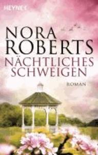 Nora Roberts - Nächtliches Schweigen.