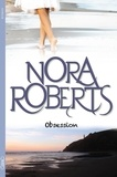 Nora Roberts - Obsession.