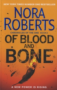 Nora Roberts - Of Blood and Bone - Book 2, Chronicles of the One.