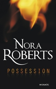 Nora Roberts - Possession.