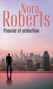 Nora Roberts - Pouvoir et séduction - Le destin d'une insoumise ; La passion de Gabriella.