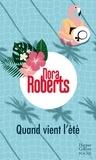 Nora Roberts - Quand vient l'été.