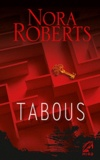 Nora Roberts - Tabous.