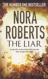 Nora Roberts - The Liar.