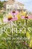 Nora Roberts - Un été au Maryland : La soif de vivre - T4 - Le Destin des McKade.