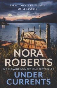 Nora Roberts - Under Currents.