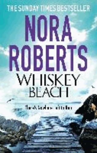 Nora Roberts - Whiskey Beach.