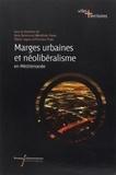 Nora Semmoud et Bénédicte Florin - Marges urbaines et néolibéralisme en Méditerranée.