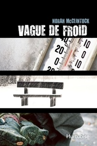 Norah McClintock - Vague de froid.