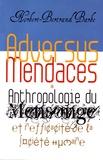 Norbert-Bertrand Barbe - Adversus mendaces - Anthropologie du mensonge et inefficacité de la société humaine.