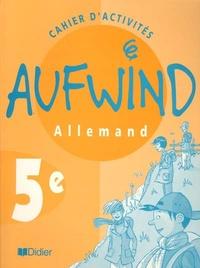 Norbert Biscons - Allemand 5e Aufwind - Cahier d'activités.