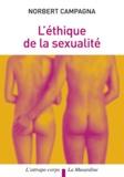 Norbert Campagna - L'éthique de la sexualité.