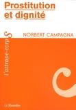 Norbert Campagna - Prostitution et dignité.