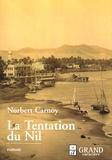 Norbert Carnoy - La Tentation du Nil (ou Le Livre de la nuit).