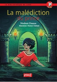 Norbert Desnos - La malédiction du pirnce.