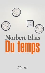 Norbert Elias - Du temps.