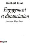 Norbert Elias - Engagement et distanciation - Contributions à la sociologie de la connaissance.