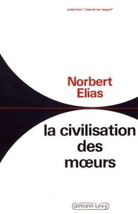Norbert Elias - La civilisation des moeurs.