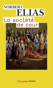 Norbert Elias - La société de cour.