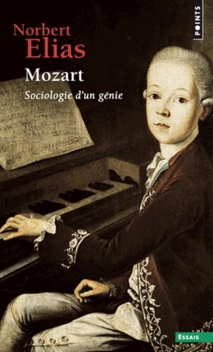 Norbert Elias - Mozart - Sociologie d'un génie.
