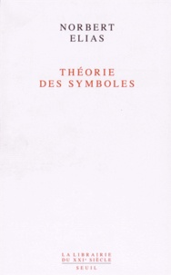 Norbert Elias - Théorie des symboles.