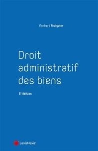 Norbert Foulquier - Droit administratif des biens.