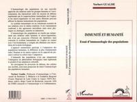 Norbert Gualde - Immunité et humanité - Essai d'immunologie des populations.