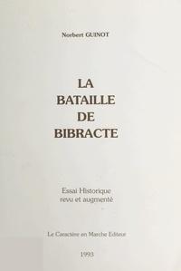 Norbert Guinot - La bataille de Bibracte.