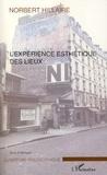 Norbert Hillaire - L'expérience esthétique des lieux.