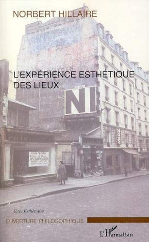 L'expérience esthétique des lieux