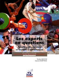 Norbert Krantz et Laurent Dartnell - Les experts en questions - Savoirs professionnels en matière d'entraînement.