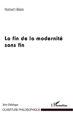 Norbert - La fin de la modernité sans fin.