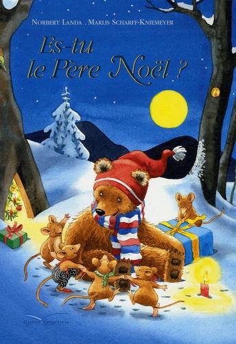 Norbert Landa et Marlis Scharff-Kniemeyer - Es-tu le Père Noël ?.