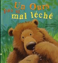 Norbert Landa et Jane Chapman - Un ours pas si mal léché.