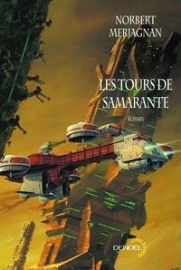 Norbert Merjagnan - Les tours de Samarante.